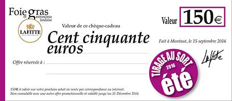 Premier prix : Chèque Cadeau de 150 euros
